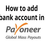 How To Add Your Local Bank Account In Payoneer