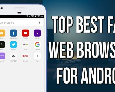 Top Best Browsers For Android Phones - Best Internet Browsers