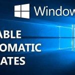 How To Disable Windows 10 Automatic Updates Permanently