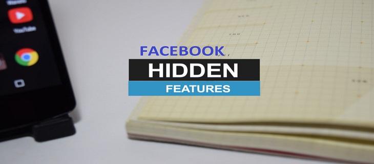 Top 5 Facebook Hidden Features You Must Know