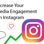 5 Ways To Increase Instagram Engagement