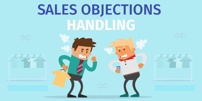5 Common Sales Objections & How To Handle Them