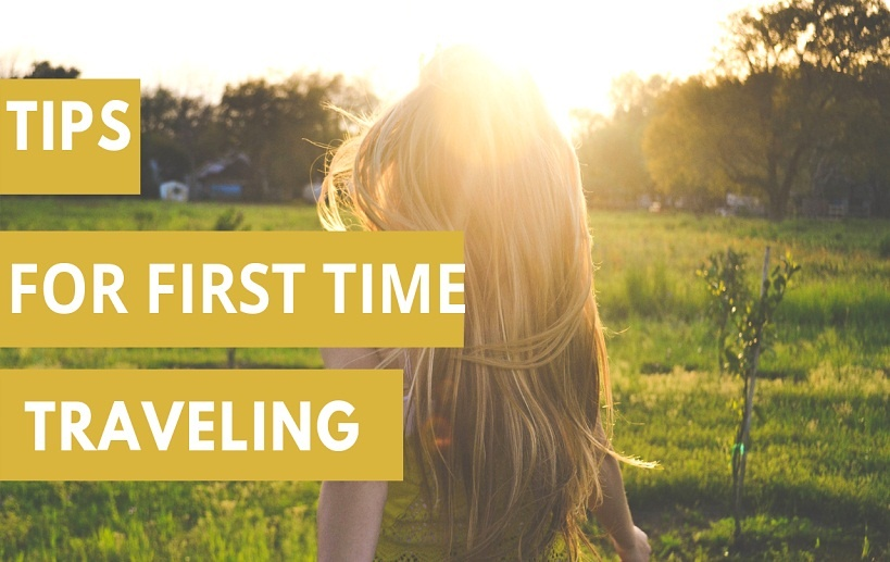 Top First Time Travellers Tip You Must Know