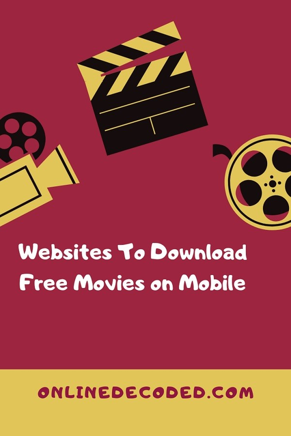 Top 8 Websites To Download Free Movies On Mobile Devices