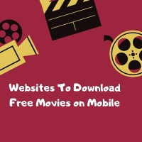 Websites To Download Free Movies on Mobile Devices