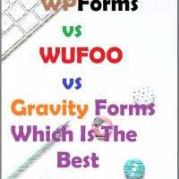 WPForms vs Wufoo vs Gravity Forms