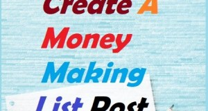 How To Create A Money Making List Post
