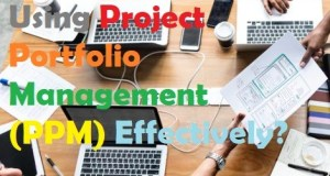 Is Your Company Using Project Portfolio Management (PPM) Effectively?
