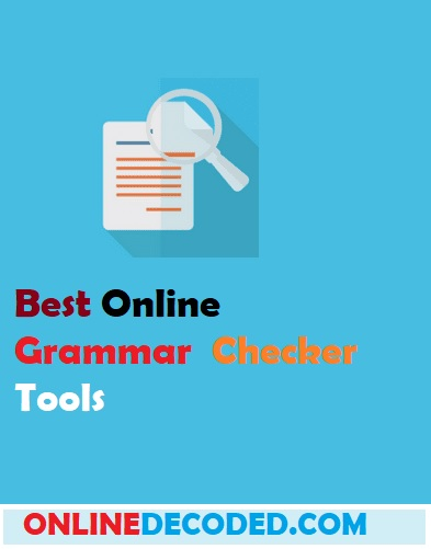 Best Free Online Grammar Checker Tools In 2021 – #1 is Awesome