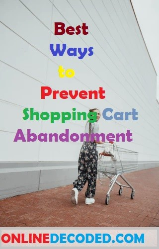 7 Best Ways To Prevent Shopping Cart Abandonment in 2021