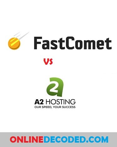 FastComet vs A2 Hosting Compared (2020): Who Is The Winner?