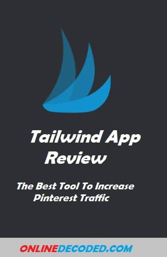 Tailwind Review 2021: The Best Tool To Schedule Pinterest Pins