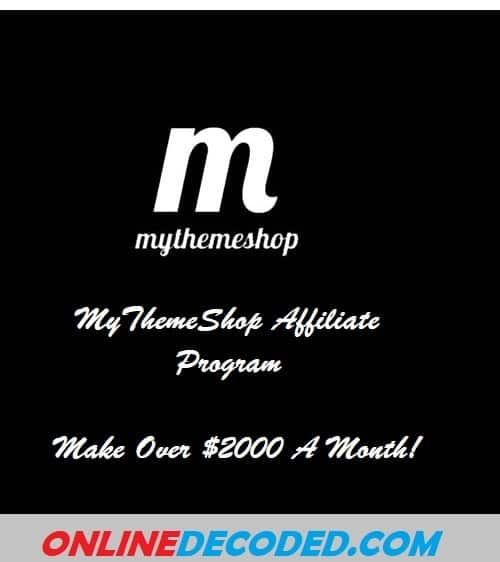 MyThemeShop Affiliate Program – Make Over $2000 A Month!