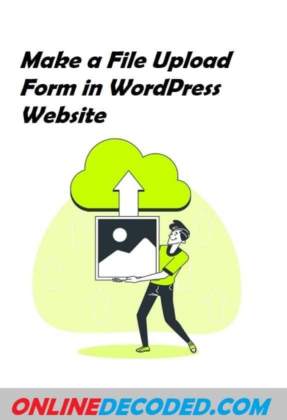 make a file upload form in WordPress