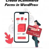 Create eCommerce Forms in WordPress