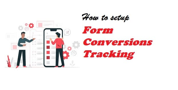 How to set up form conversions tracking