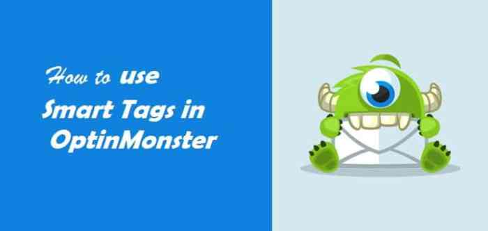 Use smart tags in OptinMonster