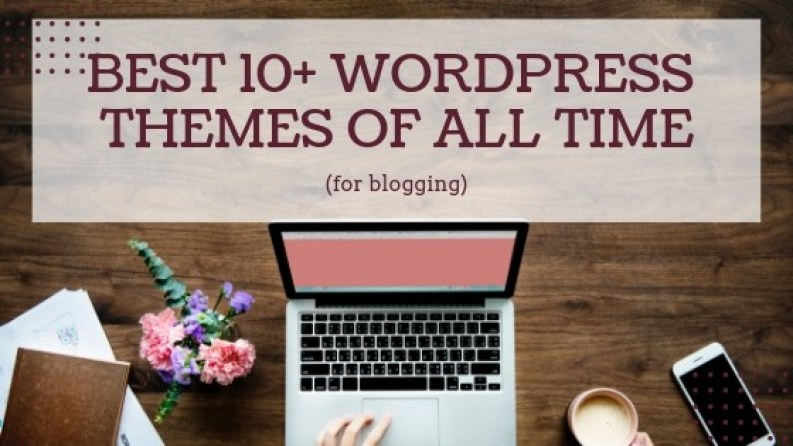 10 blogging wordpress themes