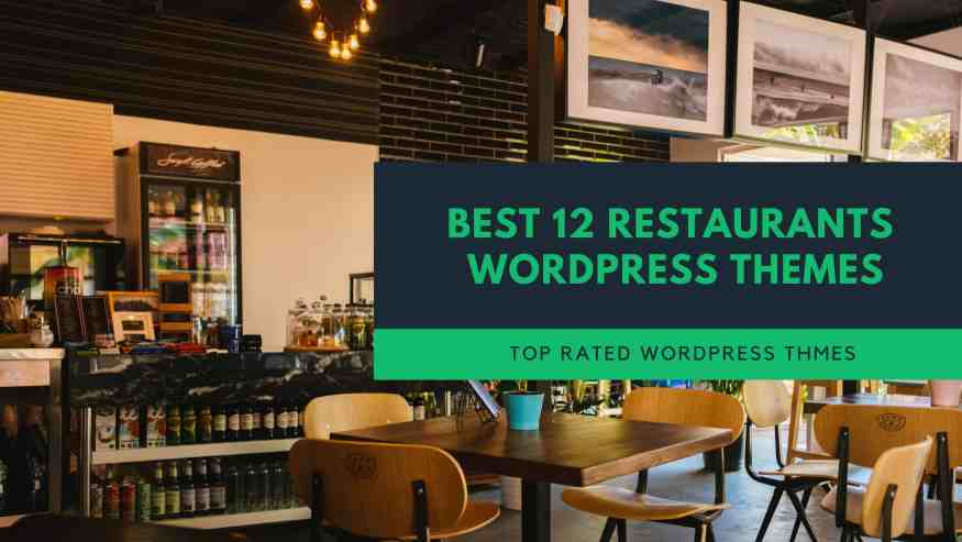 Best Restaurants WordPress Themes