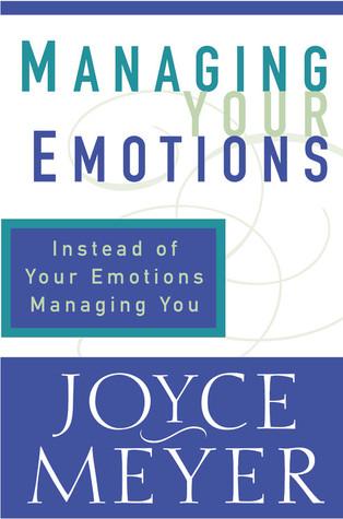 Joyce Meyer – Control Your Moods