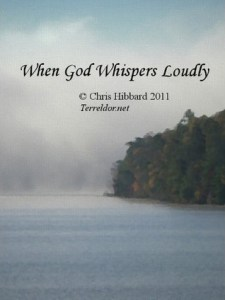 When God Whispers Loudly by Chris M. Hibbard (Free Book)