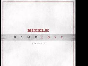 Bizzle – Same Love (A Response Song) in Response to Macklemore's Same Love
