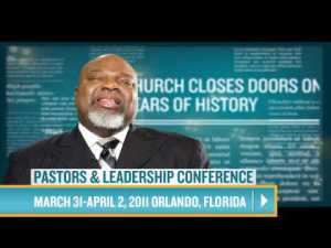 2011 Pastors Leadership Conference TD Jakes (Video)