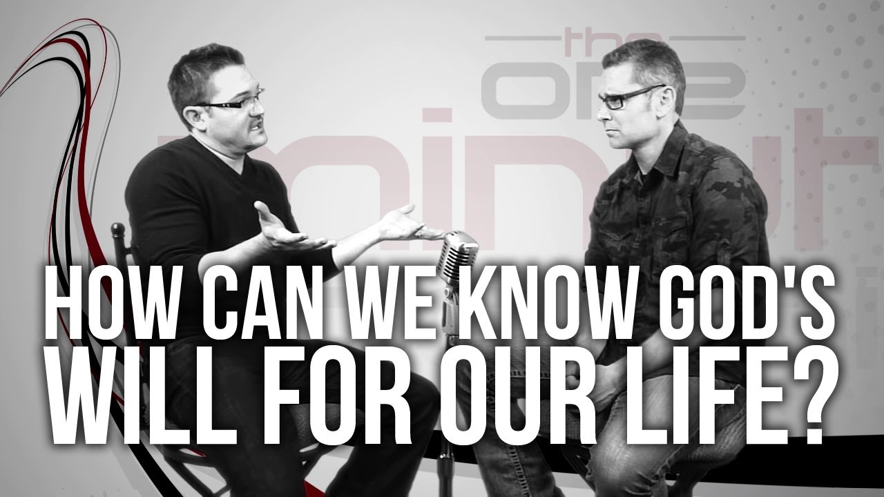 The One Minute Apologist – How Can We Know God's Will For Our Life? (Video and Book)