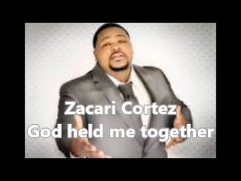 God Held Me Together (lyric video) by Zacardi Cortez
