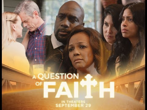 """A Question of Faith"" movie official trailer"