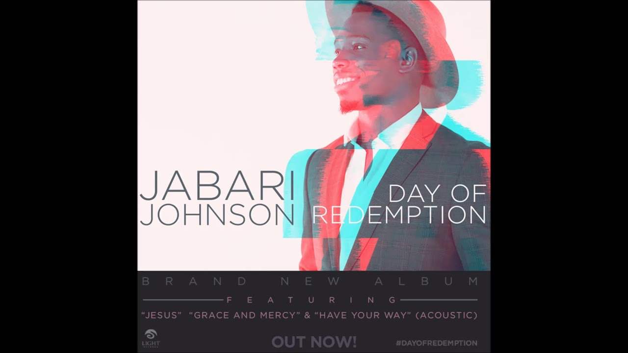 Jabari Johnson – Grace And Mercy (AUDIO)