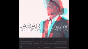 Jabari Johnson – Grace And Mercy (AUDIO)