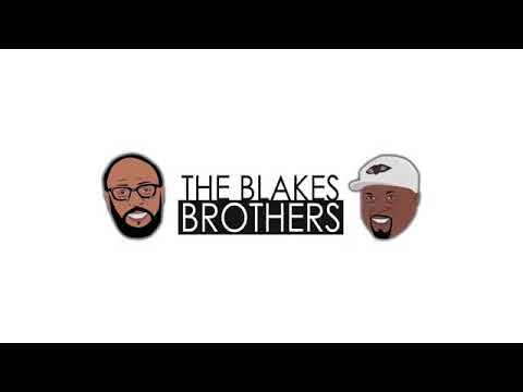 Episode 1. THE BLAKES BROTHERS TALK SHOW