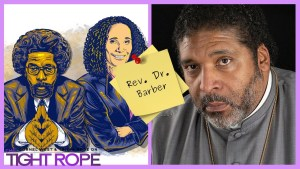 """Rev. Barber (Pt.1) – """"America May Very Well Go to Hell"""""""
