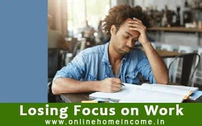 Losing Work Focus