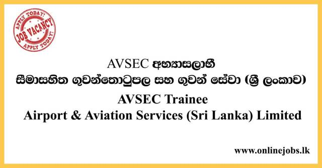 AVSEC Trainee - Airport & Aviation Services (Sri Lanka) Limited
