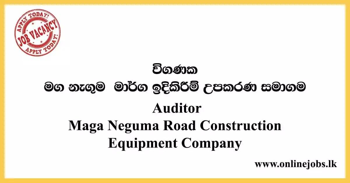 Auditor - Maga Neguma Road Construction Equipment Company Vacancies