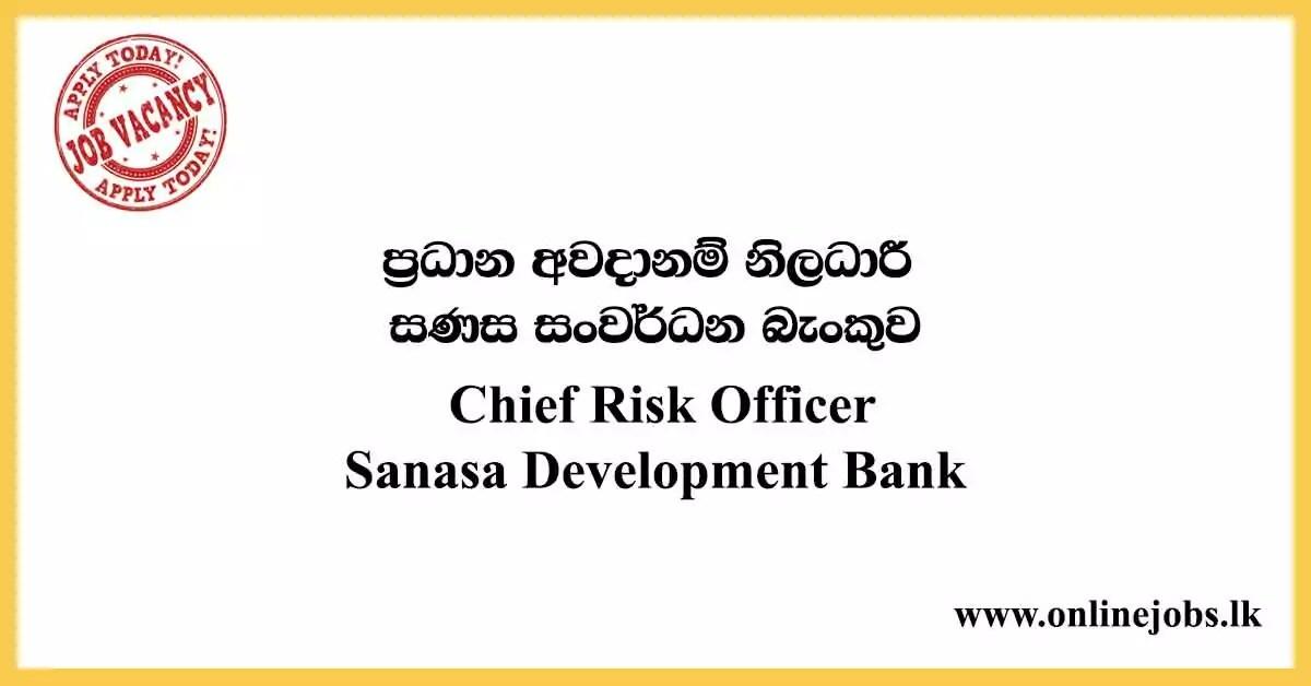 Chief Risk Officer Vacancies - Sanasa Development Bank