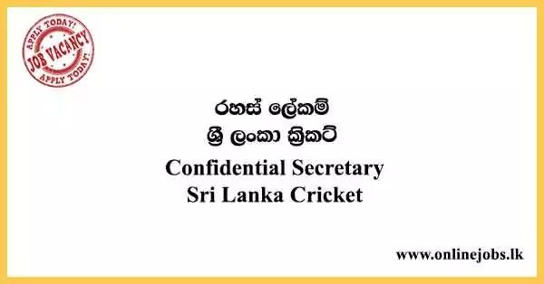 Confidential Secretary - Sri Lanka Cricket Vacancies 2021