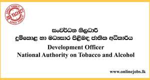 National Authority on Tobacco and Alcohol Sri Lanka Vacancies