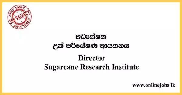 Director - Sugarcane Research Institute Vacancies 2021