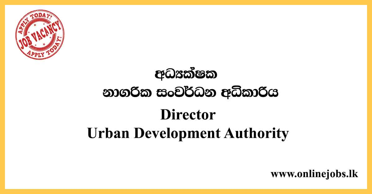 Director - Urban Development Authority Vacancies 2020