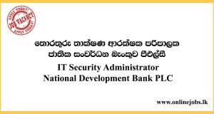 IT Security Administrator - National Development Bank PLC