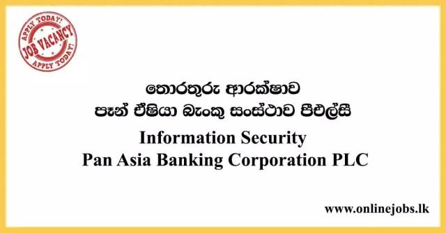 Information Security - Pan Asia Bank Vacancies 2020