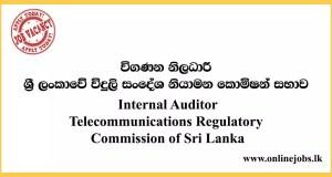Internal Auditor - Telecommunications Regulatory Commission of Sri Lanka