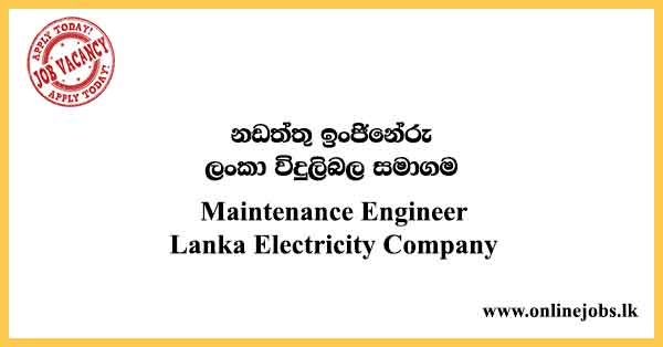 Maintenance Engineer Lanka Electricity Company