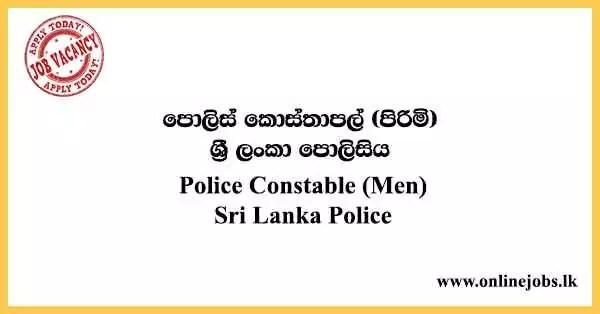Police Constable (Men) - Sri Lanka Police Vacancies 2021