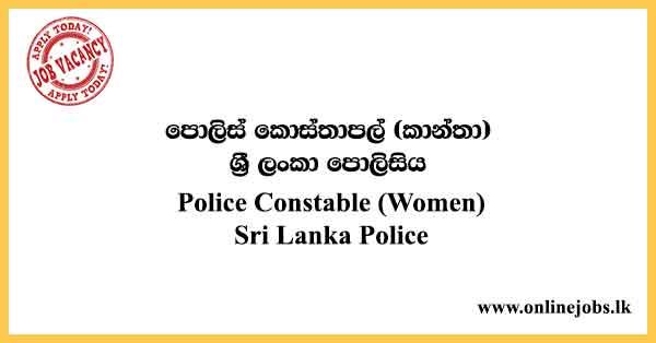 Police Constable (Women) - Sri Lanka Police Vacancies 2021