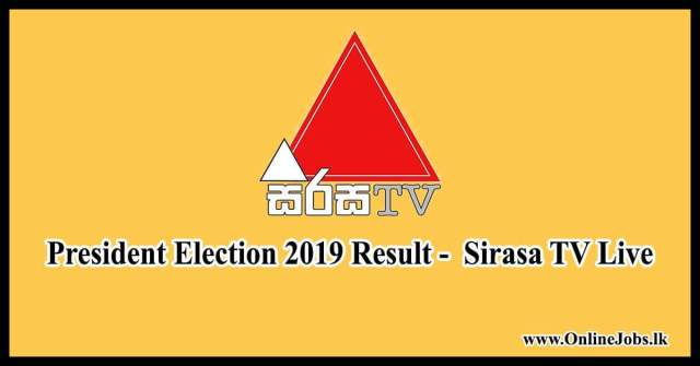 President Election 2019 Result - Sirasa TV Live