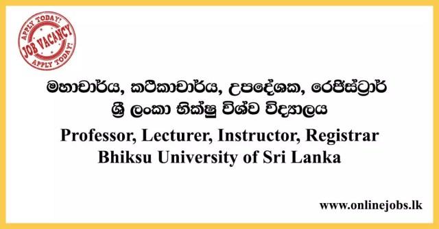 Professor, Lecturer, Instructor, Registrar - Bhiksu University of Sri Lanka